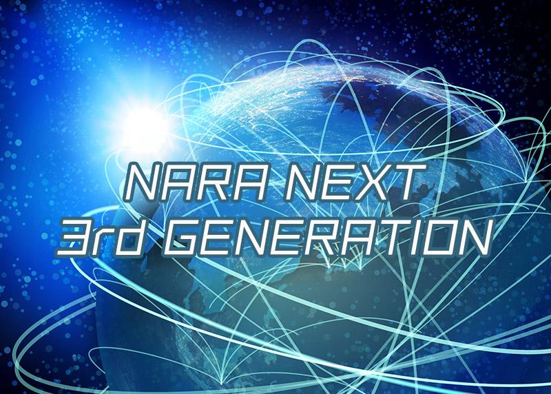 NARA NEXT 3rd GENERATION